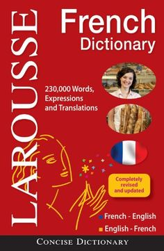 Larousse Concise French-English/English-French Dictionary (English and French Edition) by Larousse   $11.96