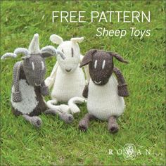 FREE PATTERN - ROWAN Here: http://www.woolandbuttons.co.uk/userfiles/Sheep%20Toys%20-%20Copy.pdf
