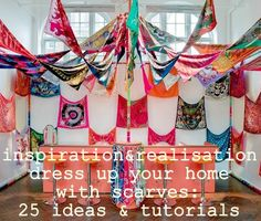 round-up : 25 ideas & tutorials how-to dress up your home with scarves