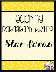 Read how I teach star ideas and details in the 2nd of a four part series on Teaching Teaching Paragraph Writing.