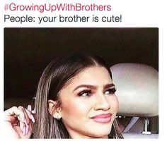 When someone had the nerve to say this directly to your face: | 21 Pictures That Will Only Make Sense To People With Siblings