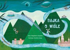 """""""Bajka o Wiśle"""" – ekscytująca i żywiołowa podróż z Nurtem Rzeki. Nowoczesna bajka – przypowieść, ukazuje bieg rzeki Wisły od jej źródeł do ujścia (a nawet dalej…) widziany oczami dwóch niezwykłych podróżniczek. Doskonała pozycja o charakterze edukacyjnym. ISBN: 978-83-947587-0-7"""