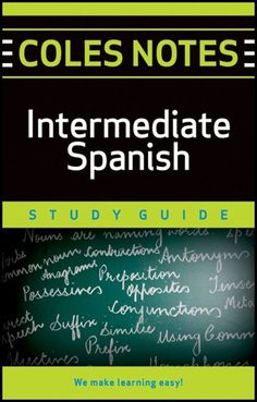 Coles Notes Study Guides  Intermediate Spanish