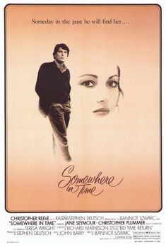 """Somewhere in Time, 1980. I absolutely adored this film """"back in the day."""""""