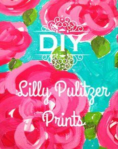 DIY Lilly Pulitzer Prints / freshlyfabulous.wordpress.com
