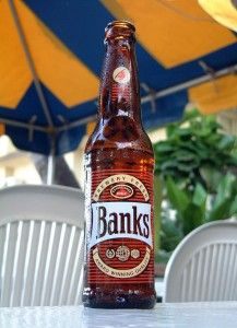Banks beer .. BEST BEER EVER!!  If only I had one right now!!!