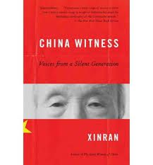 China witness: voices from a silent generation By Xinran