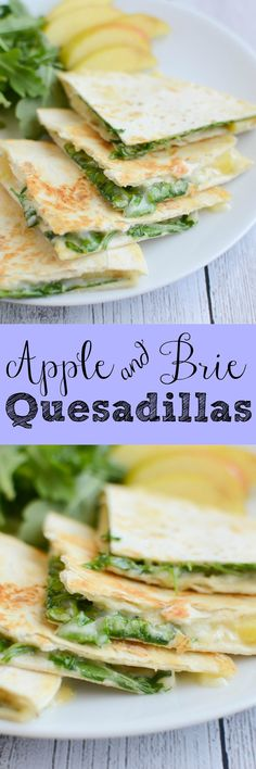 Apple and Brie Quesadillas - an easy and delicious meatless meal!