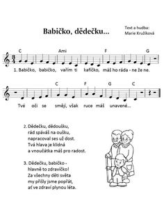 Babičko, dědečku Grandparents Day, Kids Songs, Sheet Music, Kindergarten, Teaching, School, Musica, Carnavals, Nursery Songs