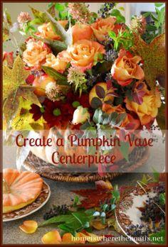 Create a Pumpkin Vase Centerpiece #thanksgiving