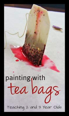 Painting with Tea Bags - 3 year old loved painting, smelling, tasting and then mixing the colors.