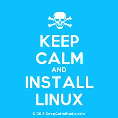 kepp calm and install Linux