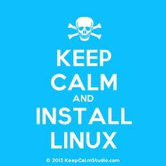 kepp calm and install Linux