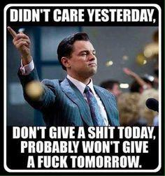 Didnt care yesterday meme - http://jokideo.com/didnt-care-yesterday-meme/