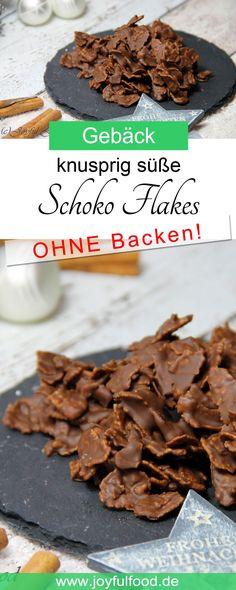 Rezept für super schnelle und einfache Schoko Flakes. OHNE Backen! Passend für die Weihnachtszeit oder als kleiner süßer Snack das ganze Jahr über.  #Schoko #SchokoFlakes #SchokoCrossies #Schokolade #Weihnachten #Plätzchen #Gebäck #Kekse #Cookies #Weihnachtsgebäck #Advent #Adventszeit #Mitbringesel