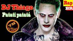Patati Patatá Brincadeira de Bandido-DJ Thiago o terror do youtube-(Rap ...