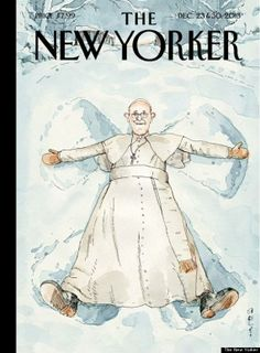 """Joy, in this world!  Pope Francis graces The New Yorker as a snow angel. James Carroll writes a profile of the pope and what he may mean for the Catholic Church. The pope's recent apostolic exhortation Evangelii Gaudium condemned capitalist culture which promotes an """"idolatry of money,"""" but the document as a whole is about the exultation to be found in God. Evangelii Gaudium [""""The Joy of the Gospel""""] begins: """"The joy of the gospel fills the hearts and lives of all who encounter Jesus."""""""