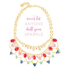 never let anyone dull your sparkle quotes life positivity
