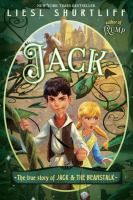 Selected by Jennifer Jack: The True Story of Jack and the Beanstalk
