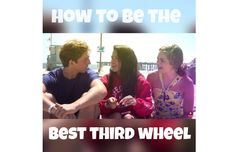 How to Be the Best Third Wheel Have you ever found yourself in a room full of couples? Are all of your best friends getting into relationships? This tends to be a trend in high school and college, but don't fret! It is possible to enjoy third wheeling and it can even be fun! Embrace the situation you're in and become the best ...  Read More at http://www.chelseacrockett.com/wp/lifestyle/how-to-be-the-best-third-wheel/.  Tags: #Bff, #Boyfriend, #Date, #Dating, #Friend