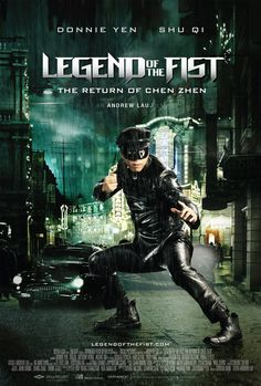legend of the fist poster Andrew Lau, the man behind the great HK film Infernal Affairs, is back! This time it's a martial arts sequel to the very popular ...