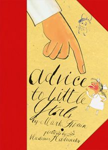 Mark Twain's Advice to Little Girls, illus. by Vladimir Radunsky