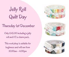 Don't know what to do with a jelly roll? Come and join us for the day and learn a number of quick and easy techniques that can be used to make a complete quilt, a cushion or a table runner.