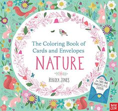 The Coloring Book of Cards and Envelopes: Nature by Nosy ... https://www.amazon.com/dp/076369245X/ref=cm_sw_r_pi_dp_x_RB0xybV0K01HS