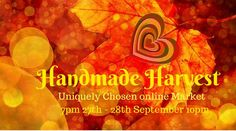 An online market event featuring the work of a large group of talented crafters and artists. All items on sale will be offered at a discount price for the duration of the event. this week we are still accepting new crafters on board. Discount Price, Online Marketing, Harvest, Artists, Group, Night, Board, Handmade, Hand Made