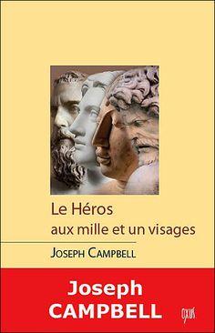 Le héros aux mille et un visages de Joseph Campbell