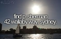 P. Sherman 42 Wallaby Way, Sydney