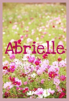 Abrielle- French, God is my strength