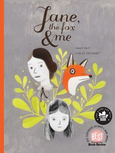Jane, the Fox, and Me by Fanny Britt,http://www.amazon.com/dp/1554983606/ref=cm_sw_r_pi_dp_31jQsb0F79FAWCZX