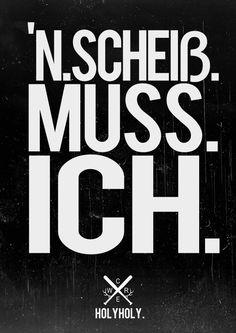 'N.SCHEISS.MUSS.ICH.