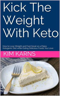eBook – Kick the Weight with Keto | Eat Fat Lose Fat