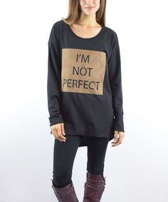 Loving this Black 'I'm Not Perfect' Hi-Low Tunic on #zulily! #zulilyfinds