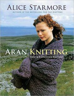 Aran Knitting - Alice Starmore the epitome of fine knitting.  Alice Starmore is a star in the knitting world!
