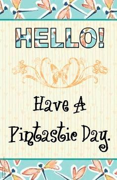 Hello, have a nice, pintastic day! Myers Briggs Personalities, Myers Briggs Personality Types, As You Like, My Love, My Pinterest, I Really Appreciate, Good Morning Love, I Hope You, My World