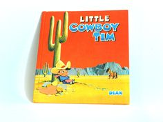 Little Cowboy Tim Hardcover Book - Vintage Mid Century Children's Books Printed in Great Britain by FunkyKoala on Etsy Little Cowboy, Little Golden Books, Children's Books, Great Britain, Mid Century, Printed, Etsy, Vintage, Art