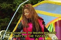 """And you know that the party don't start till food walks in. 