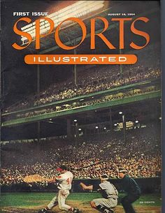 """First issue, 1954. The cover was a photo titled """"Night Baseball in Milwaukee,"""" showing slugger Eddie Matthews mid-swing. """"Duel of the Four Minute Men: Bannister surges to victory in the heart-stirring Vancouver mile"""" was the big story, but the best feature was an ad for A. Harris Company Velvet Jeans: """"With rhinestones flashing, our famous jeans salute the Wonderful World of Sport."""""""
