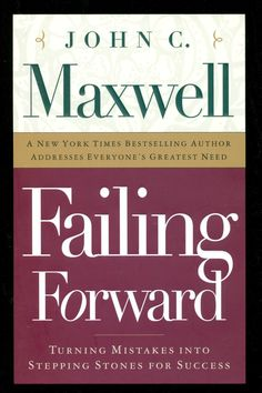 """John C. Maxwell on his book Failing Forward, """"I want to help you learn how to confidently look the prospect of failure in the eye and move forward anyway because in life, the question is not if you will have problems, but how you are going to deal with them. Stop failing backward and start failing forward!"""""""