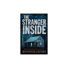 Stranger Inside - by Author Jennifer Jaynes (Paperback)