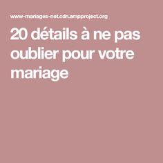 20 détails à ne pas oublier pour votre mariage Wedding Events, Weddings, Genre, Favors, Table, Everything, Wedding Ideas, Survival, Presents