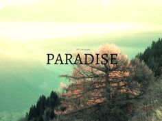 Paradise.. <3
