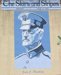 """Gen. John J. Pershing (1860-1948), also called """"Black Jack,"""" was born in LaClede, MO, near St. Louis. Over a 38- year military career, he earned the rank of General of the Armies. Only George Washington in U.S. history attained the same rank. In WWI, General Pershing developed advanced mobile warfare techniques, which the American Expeditionary Force employed under his command. -Old Town Cape"""