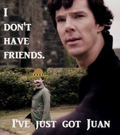 Oh, the Sherlocked. What beautiful insanity. The scary thing is he actually has a mustache just like that now...