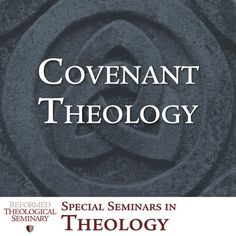 Covenant Theology with Dr. Stephen Myers - Dr. Stephen Myers |...: Covenant Theology with Dr. Stephen Myers - Dr. Stephen… #Christianity