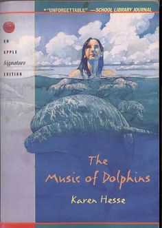 The Music of Dolphins: Karen Hesse: juvenile fiction - very good