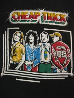 Cheap Trick shirt from the '70s I LOVE CHEAP TRICK